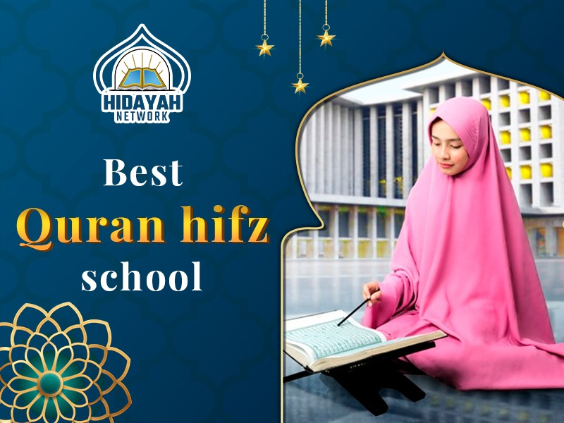 Best Quran hifz school